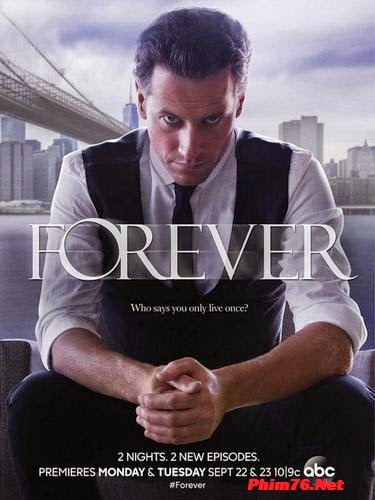 Anh Chàng Bất Tử Season 1 - Forever Season 1