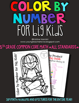 https://www.teacherspayteachers.com/Product/Color-by-Number-for-Big-Kids-5th-Grade-Common-Core-Math-All-Standards-1169919