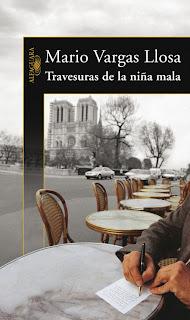 Travesuras de la Niña Mala - Mario Vargas Llosa