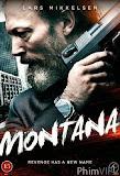 Trả Thù Tội Ác - Montana poster