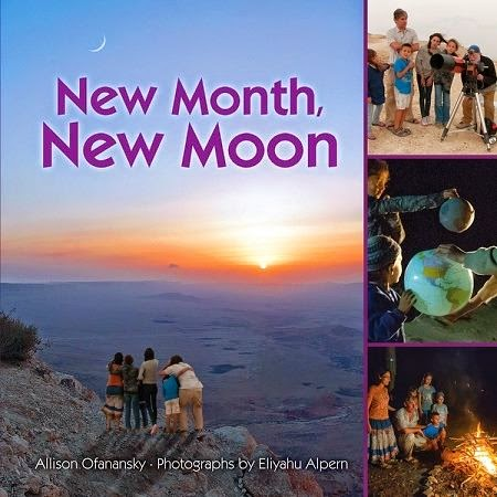 Rosh Chodesh, New Month New Moon, Ira Machefsky, Starman of Mitzpe Ramon