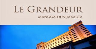 Loker Terbaru Hotel Le Grandeur Mangga Dua Oktober 2013