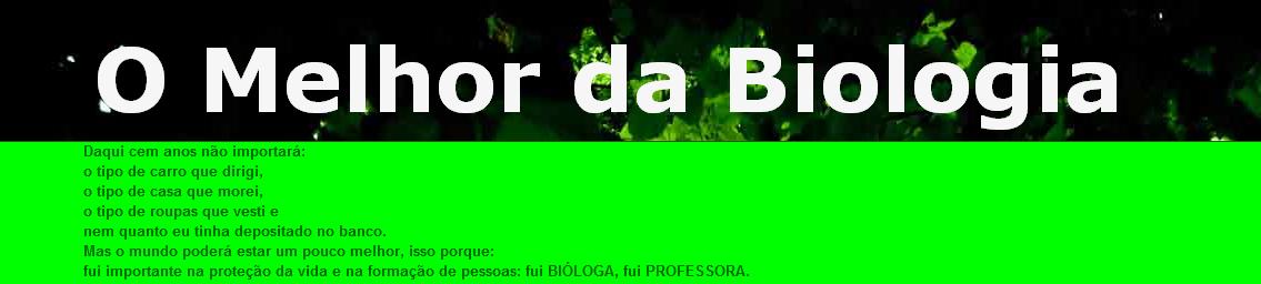 O Melhor da Biologia