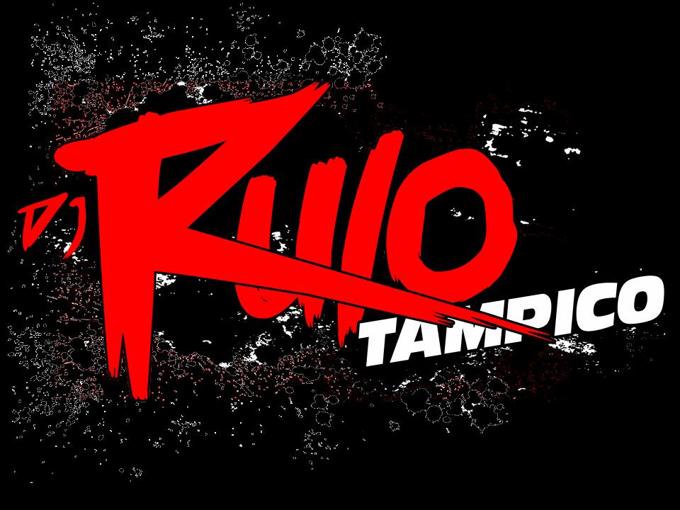 Dj Rulo Tampico Music