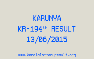 Karunya KR 194 Lottery Result 13-6-2015