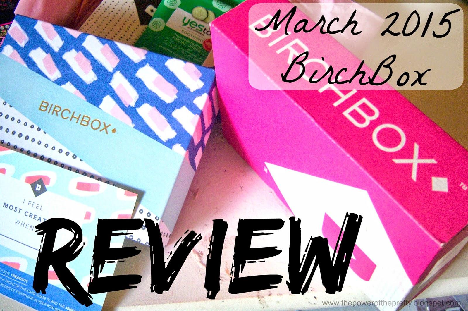 March BirchBox Unboxing