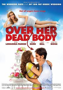 Cánh Cửa Cho Tình Yêu - Over Her Dead Body