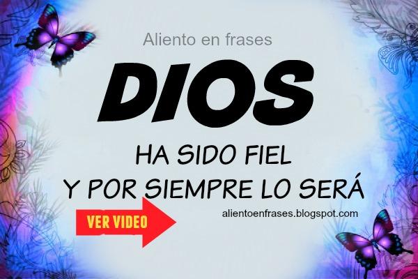 Video de Aliento y motivación, canción Dios ha sido fiel, Marcos Witt, Ayuda en problemas, frases de ánimo cristiano