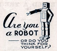 robot machine quotes pictures images think yourself