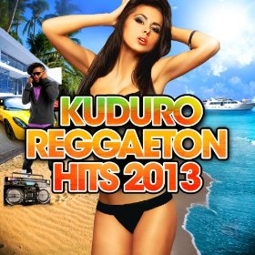 Capa do álbum Kuduro Reggaeton Hits 2013