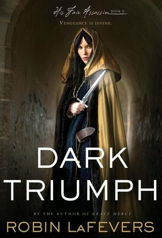Dark Triumph Robin LaFevers