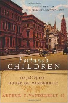 http://www.amazon.com/Fortunes-Children-Fall-House-Vanderbilt/dp/0062224069/ref=sr_1_1?s=books&ie=UTF8&qid=1404240078&sr=1-1&keywords=vanderbilts