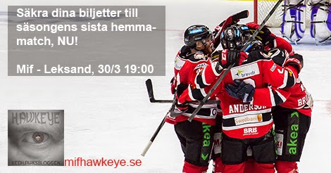 http://clk.tradedoubler.com/click?p=81376&a=2457032&g=17810842&url=http://www.ticnet.se/event/malmo-redhawks-leksand-biljetter/322949?language=sv-se