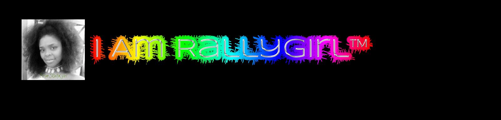 I Am RallyGirl