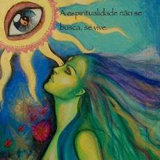 A Espiritualidade não se Busca, se Vive