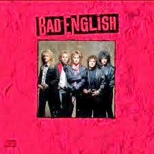 Bad English Bad English 1989