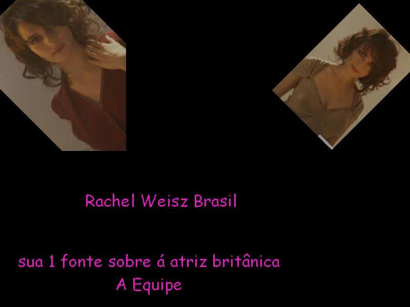 Rachel weisz brasil- Sua 1 fonte brasileira sobre Rachel Weisz