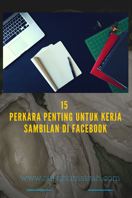 15 Perkara Penting Untuk Kerja Sambilan di Facebook
