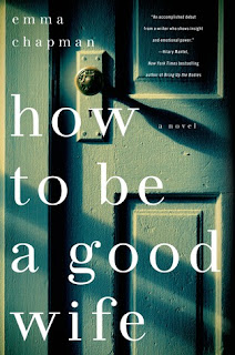 How to be a Good Wife Emma Chapman cover