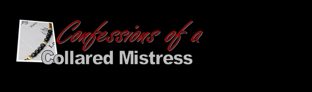 Confessions of a Collared Mistress