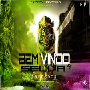 Predador disponibiliza : EP '' Bem Vindos A Selva'' || Faça o DOwnload