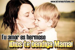 Tu amor es hermoso Dios te Bendiga Mama