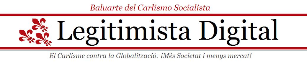 EL CARLISMO CONTRA LA GLOBALIZACIÓN