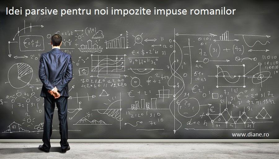 Idei parsive pentru noi impozite impuse romanilor