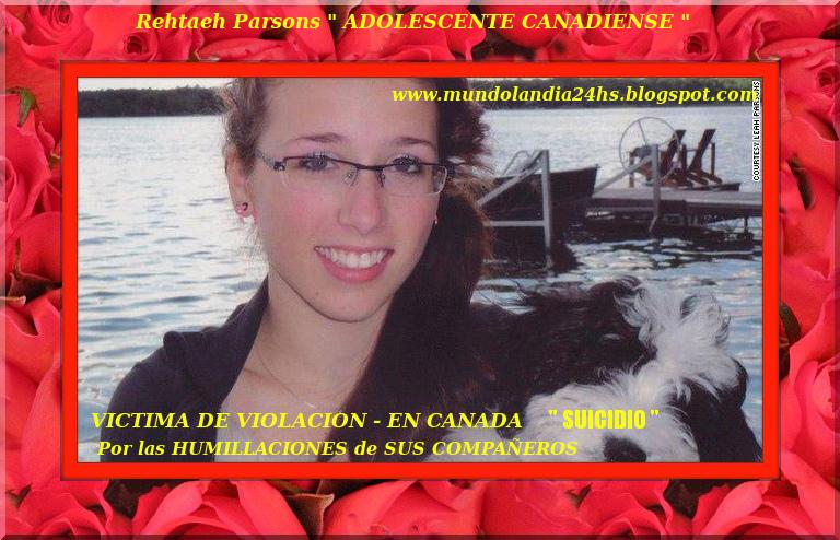 UNA VIDA PERDIDA- UN SUICIDIO EVITABLE - UNA ADOLESCENTE CANADIENSE INOCENTE