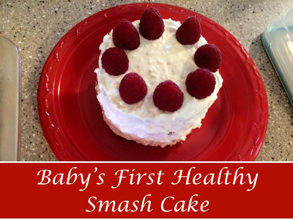 Babys First Healthy Smash Cake Every Child is a Blessing