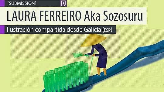 Ilustración. Una idea de LAURA FERREIRO Aka Sozosuru.