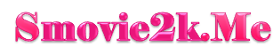 S Movie2k - Watch Free Movies Online