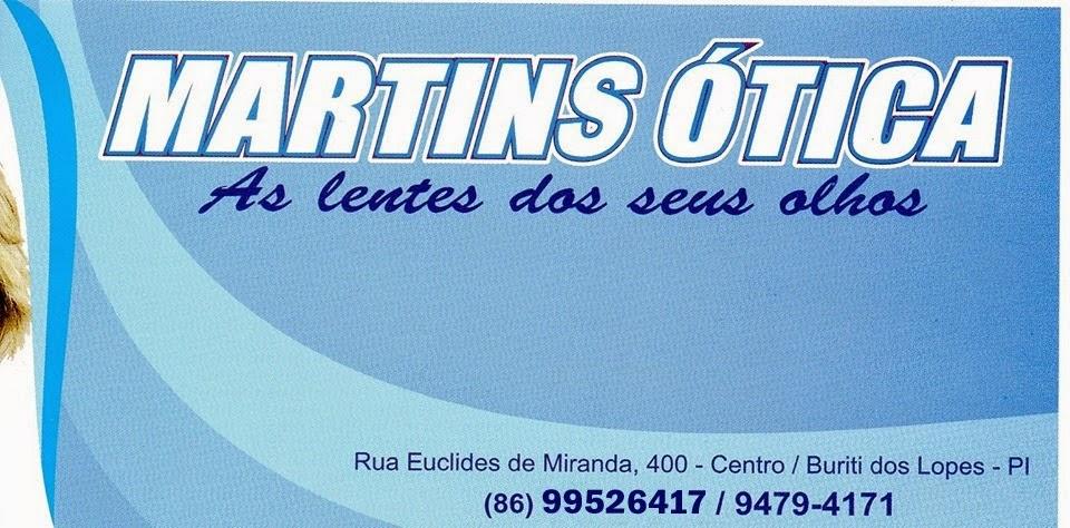 Visite agora a MARTINS ÓTICA