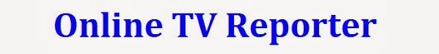 Online TV Reporter