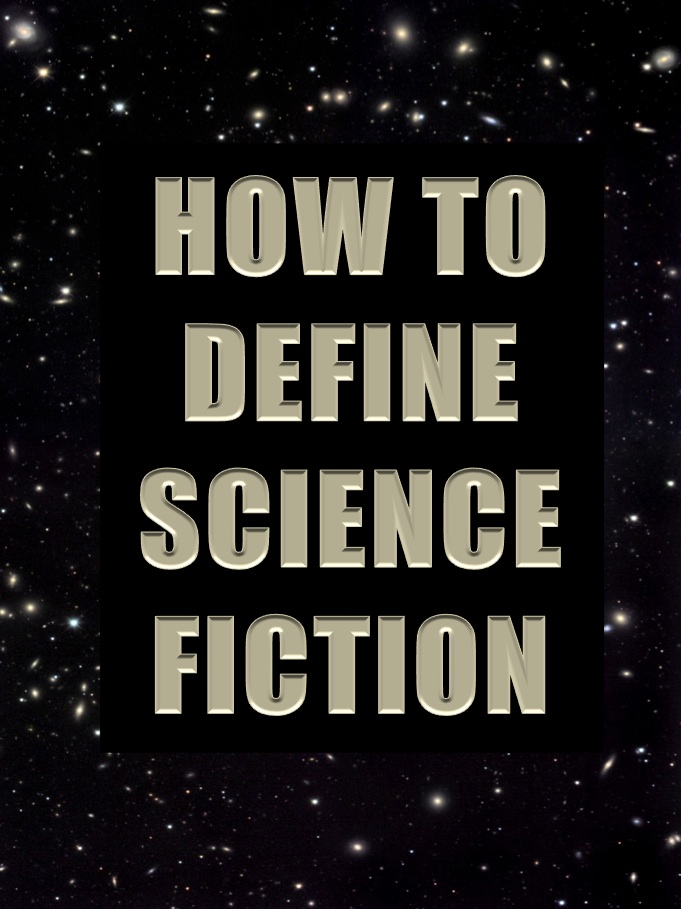 definition of science fiction Science fiction and the vampire (pop culture) a s the vampire myth developed and went through a rationalizing/secularizing process, various authors have posed alternative, nonsupernatural theories for the origin of vampires—from disease to altered blood chemistry.