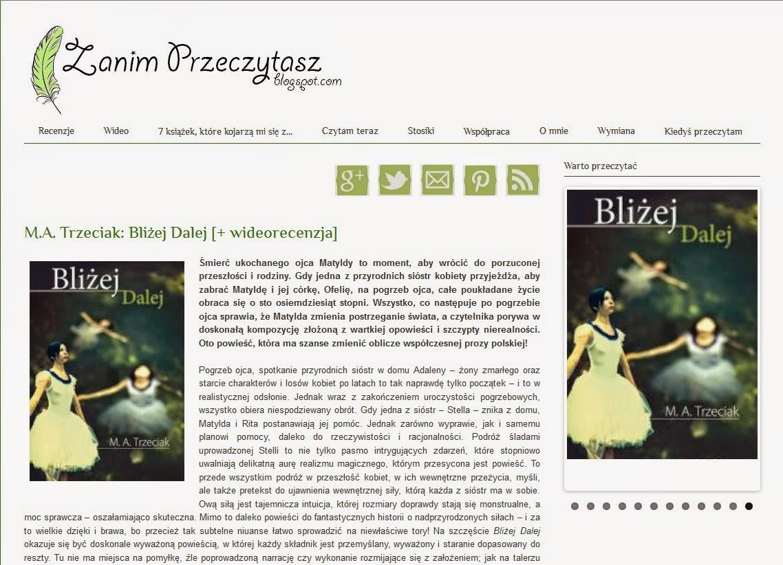 http://zanim-przeczytasz.blogspot.com/2014/08/ma-trzeciak-blizej-dalej.html