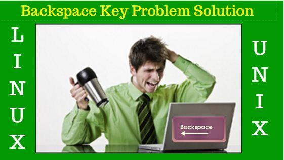 Backspace key problem solution for linux/unix