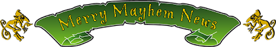 Merry Mayhem News