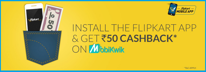INSTALL FLIP KART APP FROM THIS BANNER AND GET RS.500 GIFT VOUCHURE & Rs.50 CASH ON MOBIQWIK
