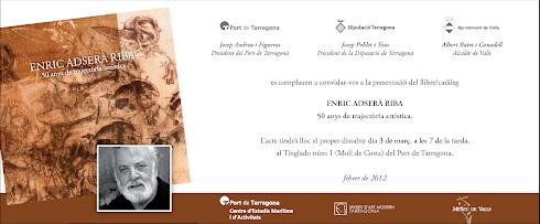 PRESENTACIÓ LLIBRE :: ENRIC ADSERÀ RIBA, 50 anys de trajectòria artística