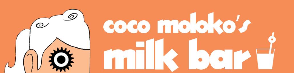 Coco Moloko's Milk Bar