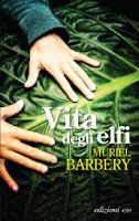 http://www.mondadoristore.it/Vita-degli-elfi-Muriel-Barbery/eai978886632698/