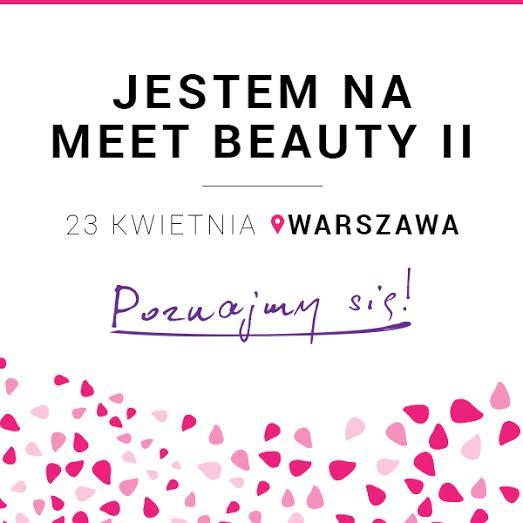 Byłam na Meet Beauty II