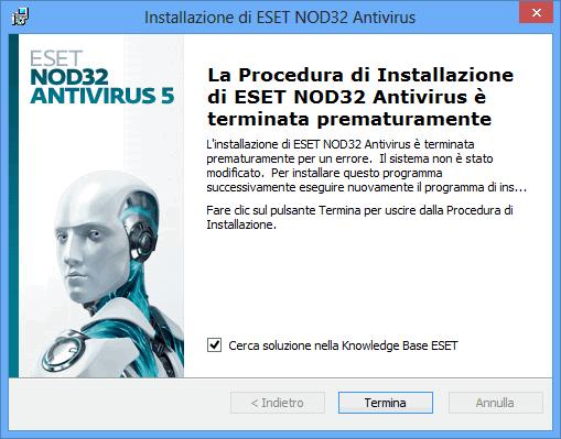 la procedura di installazione ESET NOD32 è terminata prematuramente