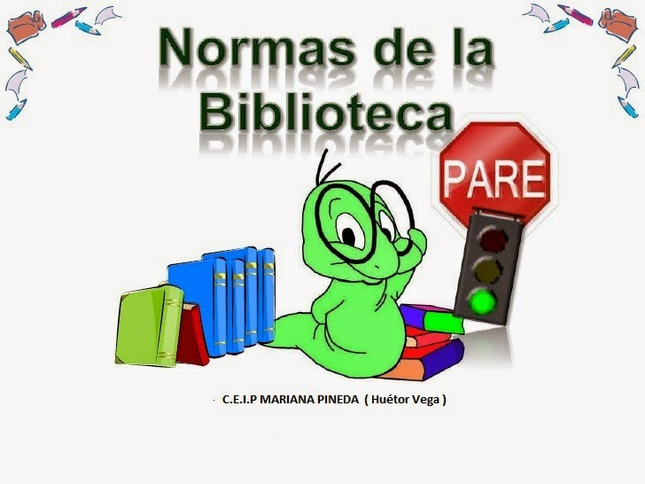 NORMAS DE LA BIBLIOTECA