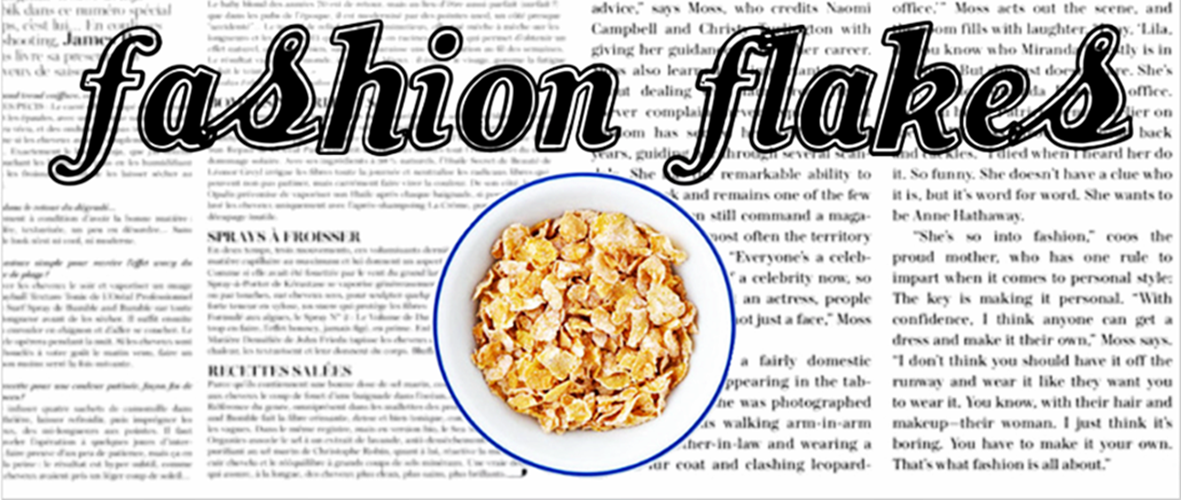 Fashion Flakes