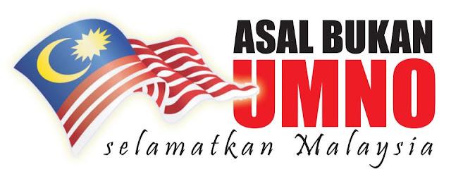 http://2.bp.blogspot.com/-J11VOddEXOo/Tucsf1tpWsI/AAAAAAAADmI/tvPGCc08vnY/s1600/Asal+bukan+Umno+-+selamatkan+Malaysia.jpg