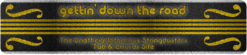 Gettin\' Down the Road: The Unofficial Infamous Stringdusters Tabs ...