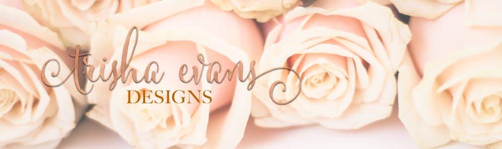 Trisha Evans Designs