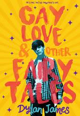 GAY LOVE AND OTHER FAIRY TALES<br>Dylan James